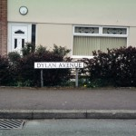 'After Dylan: Dylan Avenue, Beddau' photograph (18 May 2005)